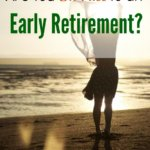 retirement planning, early retirement, retirement goals