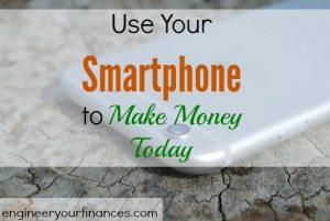 make money, maximizing your smartphone, extra cash