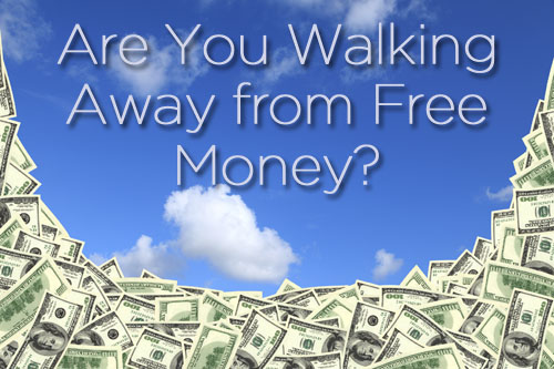 Are You Missing Out On Free Money