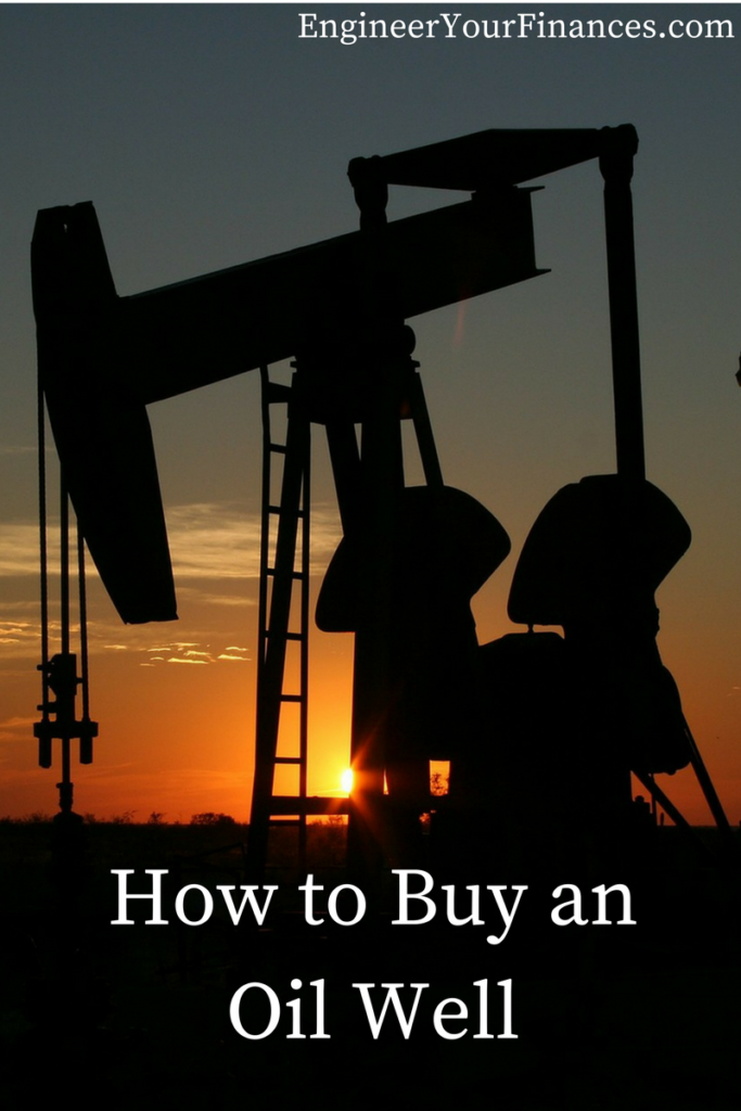 How to Buy an Oil Well