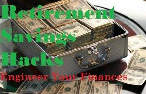 Easy retirement savings hacks