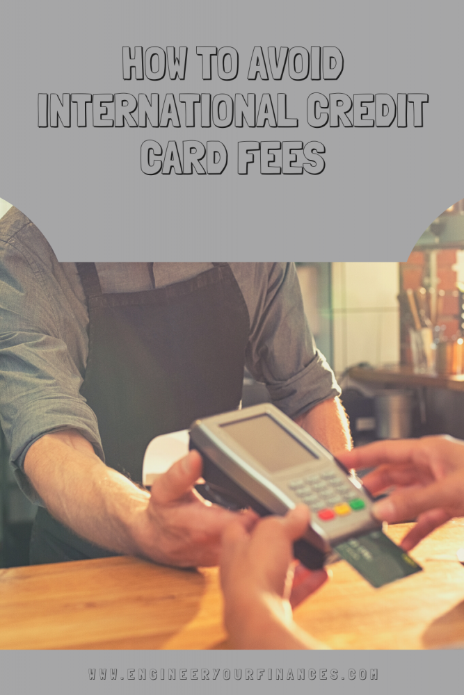 How to Avoid International Credit Card Fees